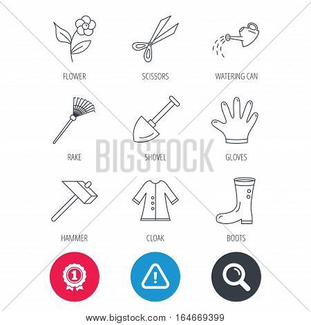 Achievement and search magnifier signs. Scissors, hammer and gloves icons. Shovel, watering can and rake linear signs. Cloak, boots and flower flat line icons. Hazard attention icon. Vector