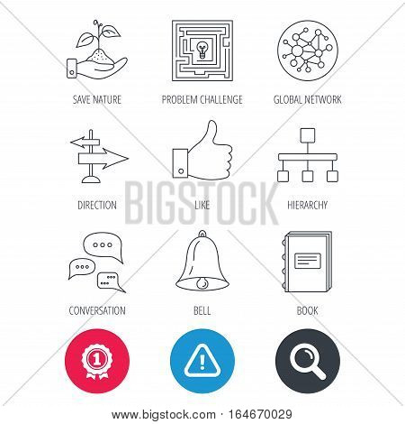 Achievement and search magnifier signs. Global network, like and conversation icons. Book, bell and direction arrows linear signs. Save nature, maze and hierarchy icons. Hazard attention icon. Vector