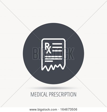 Medical prescription icon. Health document sign. Round web button with flat icon. Vector
