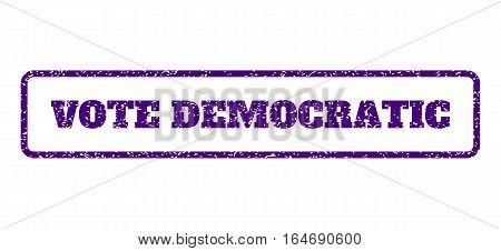 Indigo Blue rubber seal stamp with Vote Democratic text. Vector tag inside rounded rectangular shape. Grunge design and dirty texture for watermark labels. Horisontal sticker on a white background.