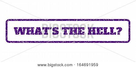 Indigo Blue rubber seal stamp with What'S The Hell Question text. Vector tag inside rounded rectangular banner. Grunge design and unclean texture for watermark labels.