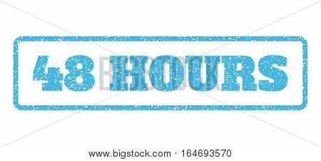 Light Blue rubber seal stamp with 48 Hours text. Vector caption inside rounded rectangular shape. Grunge design and unclean texture for watermark labels. Horisontal emblem on a white background.