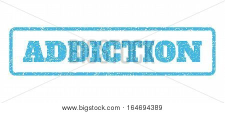 Light Blue rubber seal stamp with Addiction text. Vector caption inside rounded rectangular banner. Grunge design and dust texture for watermark labels. Horisontal emblem on a white background.