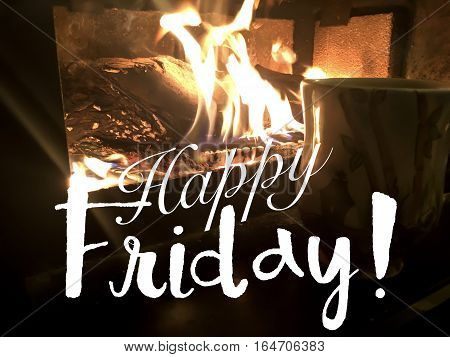 Happy Friday #TGIF social share coffee image with warm burning fireplace in winter storm weather and hot coffee TGIF weekend
