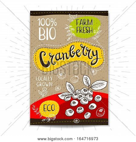Colorful label in sketch style, food, spices, cardboard textured background. Cranberry Fruits. Bio, eco, farm, fresh. locally grown. Hand drawn vector illustration