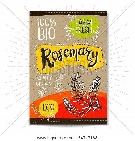 Colorful label in sketch style, food, spices, cardboard textured background. Rosemary Spice. Bio, eco, farm, fresh. locally grown. Hand drawn vector illustration