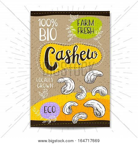 Colorful label in sketch style, food, spices, cardboard textured background. Cashew Nuts. Bio, eco, farm, fresh. locally grown. Hand drawn vector illustration