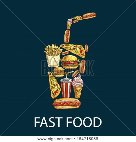 Fast food decoration emblem in shape of soda cup. Fast food label design of vector isolated sketched fastfood cheeseburger, pizza slice, hot dog, french fries, soda drink, ice cream fro fast food menu card, poster, banner, placard element
