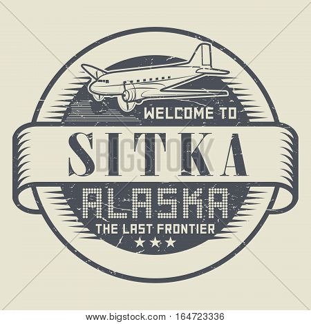 Grunge rubber stamp or tag with text Welcome to Sitka Alaska vector illustration