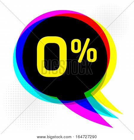 Speech Bubble in Pop-Art Style business concept with text Zero percent Discount vector illustration