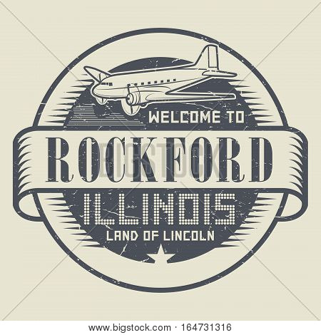 Grunge rubber stamp or tag with text Welcome to Rockford Illinois vector illustration
