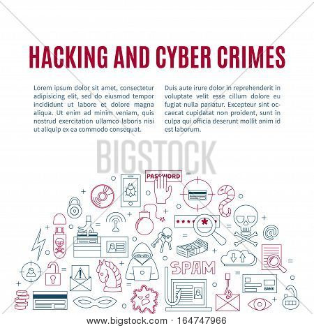 Hacking and cyber crime - vector template with icons of gadgets and hacker's activities, title and place for your text. Linear style. For web and paper ads. Hacker attack illustration.