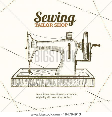 Sewing Machine Banner Card Tailor Shop for Your Business Hand Draw Sketch. Equipment of a Dressmaker or Seamstress. Vector illustration