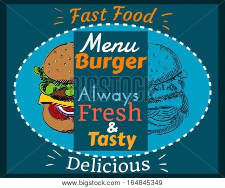 Fast Food, Menu Burger, Always Fresh and Tasty, Delicious, Hand Drawn, Color and Uncolored, Cover, Poster, Vector Illustration EPS 10