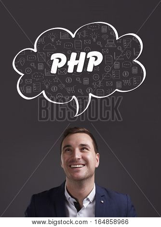 Business, Technology, Internet And Marketing. Young Businessman Thinking About: Php