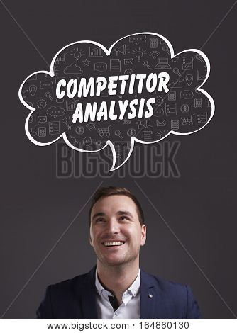 Business, Technology, Internet And Marketing. Young Businessman Thinking About: Competitor Analysis