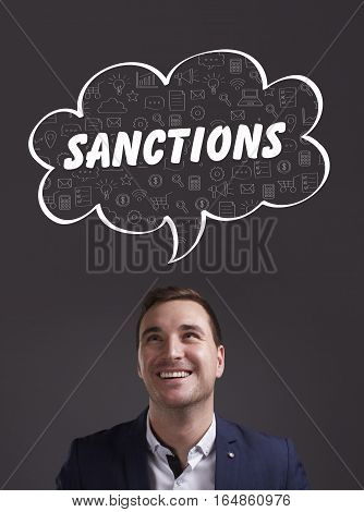 Business, Technology, Internet And Marketing. Young Businessman Thinking About: Sanctions