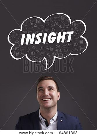 Business, Technology, Internet And Marketing. Young Businessman Thinking About: Insight