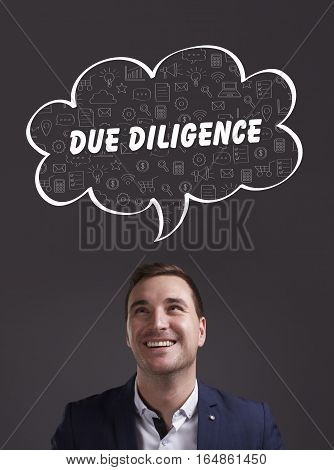 Business, Technology, Internet And Marketing. Young Businessman Thinking About: Due Diligence