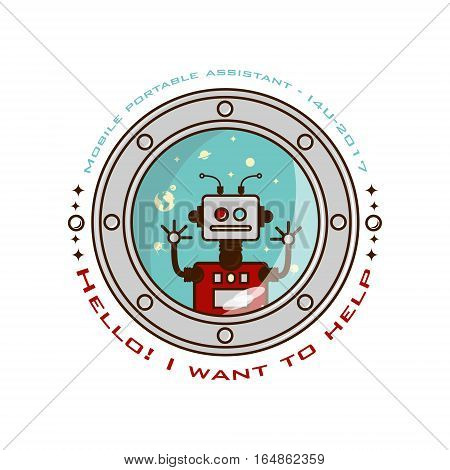 logo assistant robot in space. I want to help. Vector white background