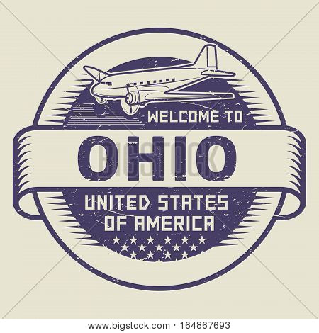 Grunge rubber stamp or tag with airplane and text Welcome to Ohio United States of America vector illustration