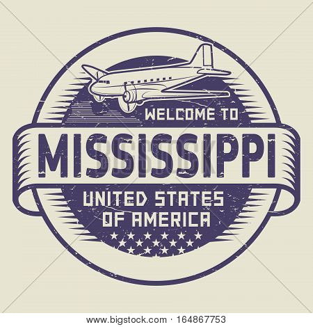Grunge rubber stamp or tag with airplane and text Welcome to Mississippi United States of America vector illustration
