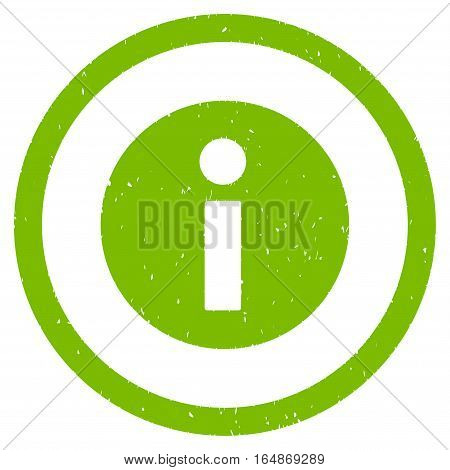 Information rubber seal stamp watermark. Icon vector symbol with grunge design and corrosion texture. Scratched eco green ink emblem on a white background.