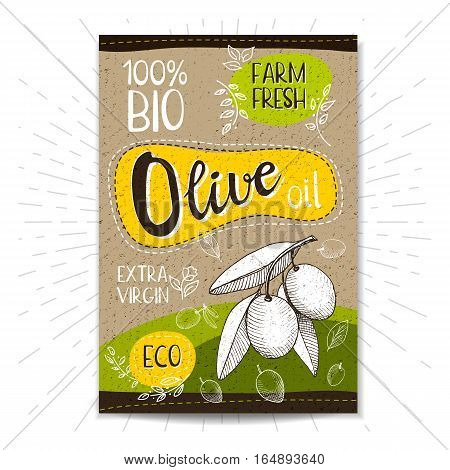 Colorful label in sketch style, food, spices, cardboard textured background. Olive oil. Extra virgin. Bio, eco, farm, fresh. locally grown. Hand drawn vector illustration.