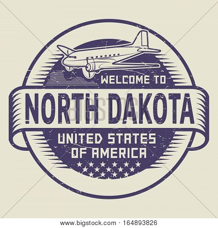 Grunge rubber stamp or tag with airplane and text Welcome to North Dakota United States of America vector illustration