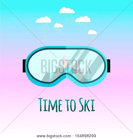 Ski goggles with reflection of mountains. Vector illustration. Time to ski.