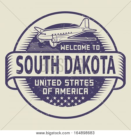 Grunge rubber stamp or tag with airplane and text Welcome to South Dakota United States of America vector illustration