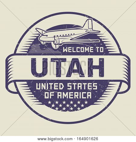 Grunge rubber stamp or tag with airplane and text Welcome to Utah United States of America vector illustration