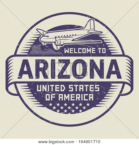 Grunge rubber stamp or tag with airplane and text Welcome to Arizona United States of America vector illustration