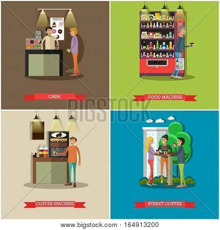 Vector set of coffee, cash concept posters, banners. Cash, Food machine, Coffee machine and Street coffee design elements in flat style.