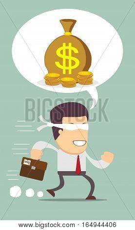 Blindfolded businessman running to find money . Stock vector illustration