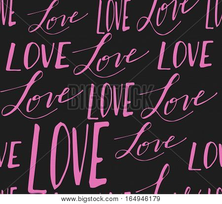 Vector handwritten calligraphy seamless pattern with sign LOVE in pink and grey
