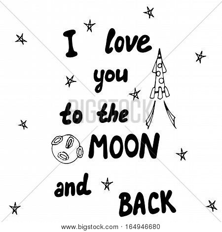 Lettering I love you to the moon and back. Holiday card on Valentines day.