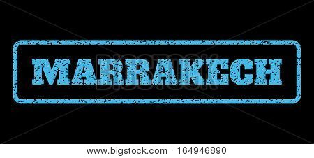 Light Blue rubber seal stamp with Marrakech text. Vector tag inside rounded rectangular shape. Grunge design and scratched texture for watermark labels. Horisontal sign on a black background.