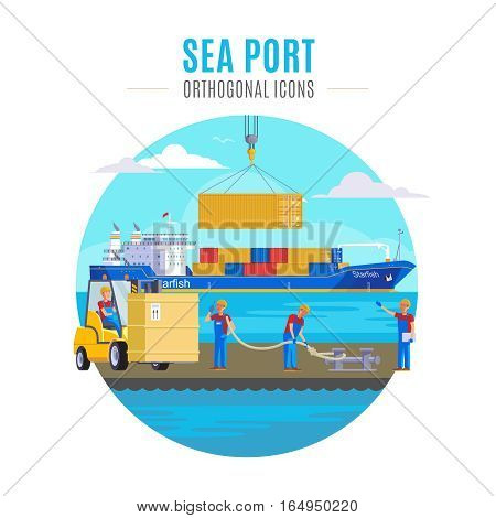Sea port template with container loading to ship forklift and workers isolated vector illustration