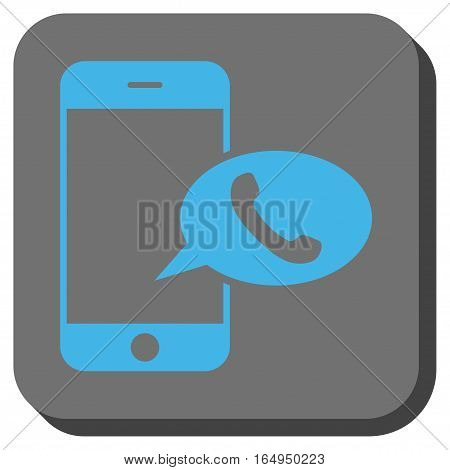 Smartphone Call Balloon interface toolbar button. Vector pictogram style is a flat symbol inside a rounded square button blue and gray colors.