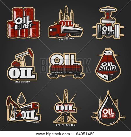 Oil industry colorful logos with barrels truck pipeline drilling rig tanker factory petroleum drop isolated vector illustration