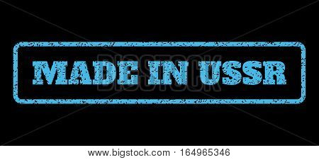Light Blue rubber seal stamp with Made In USSR text. Vector caption inside rounded rectangular shape. Grunge design and dirty texture for watermark labels. Horisontal sticker on a black background.