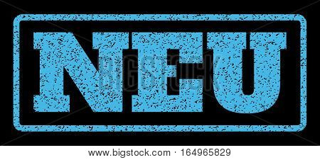 Light Blue rubber seal stamp with Neu text. Vector message inside rounded rectangular shape. Grunge design and dirty texture for watermark labels. Horisontal emblem on a black background.