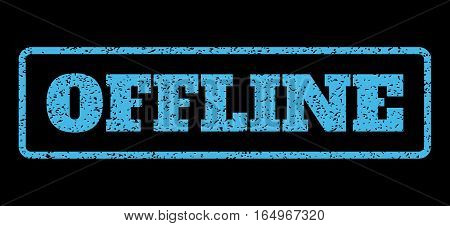 Light Blue rubber seal stamp with Offline text. Vector message inside rounded rectangular banner. Grunge design and scratched texture for watermark labels. Horisontal sticker on a black background.