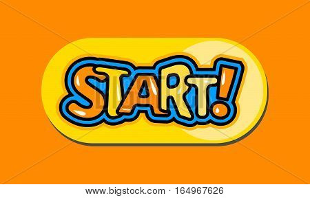 Cartoon start button in retro style. Yellow comic word. Vector illustration.