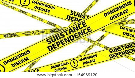Substance dependence. Dangerous disease. Yellow warning tapes with inscription