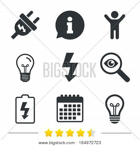 Electric plug icon. Lamp bulb and battery symbols. Low electricity and idea signs. Information, light bulb and calendar icons. Investigate magnifier. Vector