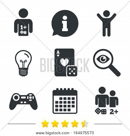 Gamer icons. Board games players signs. Video game joystick symbol. Casino playing card. Information, light bulb and calendar icons. Investigate magnifier. Vector