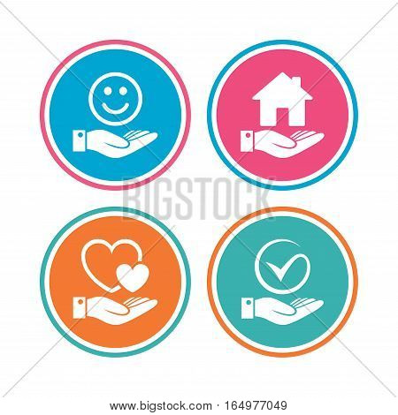 Smile and hand icon. Heart and Tick or Check symbol. Palm holds house building sign. Colored circle buttons. Vector
