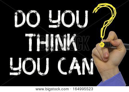 Hand Writing The Text: Do You Think You Can